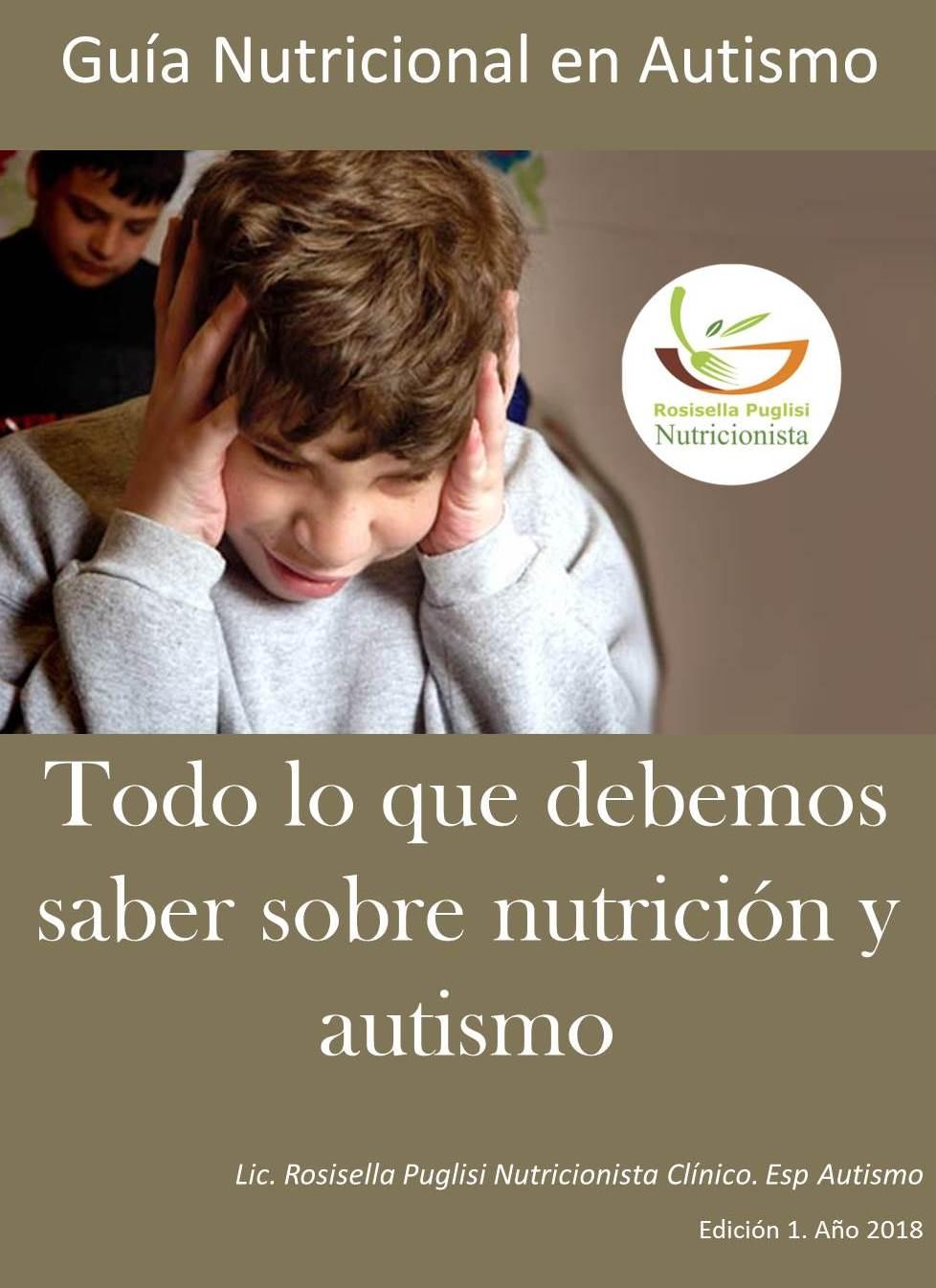 Ebook: 'Guía Nutricional en Autismo. Todo lo que debemos saber sobre nutrición y autismo'.