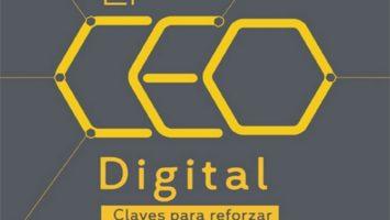 El CEO Digital. Claves para reforzar la estrategia internacional